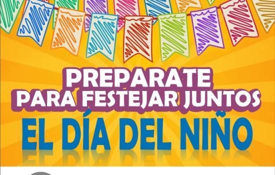 Preparate para festejar juntos el Día del Niño